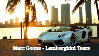 MARC GOONE BEATS  → Lamborghini Tear$ lyrics / Motivation Dope!