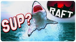 On Your Raft, Biting Your S*** - SHARK ATTACK! | Raft Gameplay | Let's Play Raft (Raft Game)