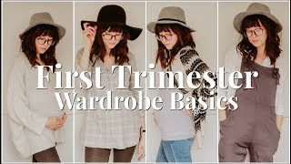 FIRST TRIMESTER WARDROBE BASICS | TIPS & OUTFIT IDEAS ON A BUDGET