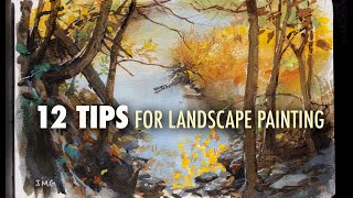 12 Tips For Landscape Painting: How To Capture Your First Impression