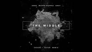 Gambar cover Zed - The Middle Chachi & Dstar Remix Radio
