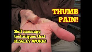 Thumb Pain Treatment!  Massage Exercises for Relief!