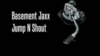 Jump N Shout.Basement Jaxx