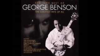 George Benson - I Just Wanna Hang Around You