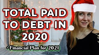 How Much Did I Pay To Debt in 2020? 💸 Plus 2021 Budget Plan in Excel🎄Vlogmas Day 20 #debtfreeby2023