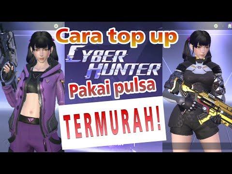 Cara top up cyber hunter termurah pakai pulsa - Cyber Hunter