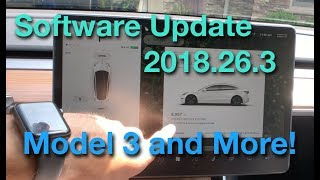 Model 3 Update 2018.26.3 and More! #Tesla