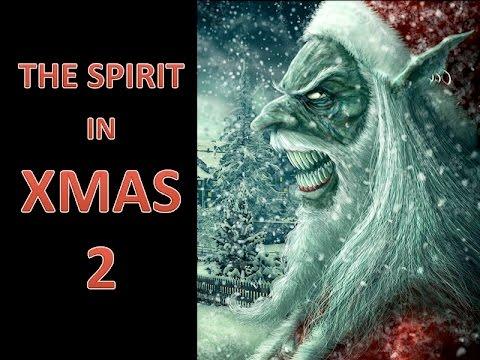 The Spirit in Xmas Part 2