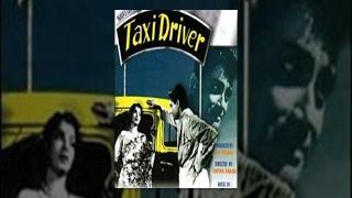 Taxi Driver – Hindi Classic Movie