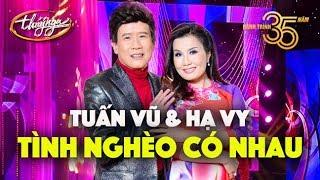 Tuấn Vũ & Hạ Vy - Tình Nghèo Có Nhau (Đài Phương Trang) PBN 126