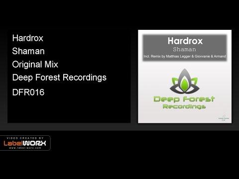 Hardrox - Shaman (Original Mix)