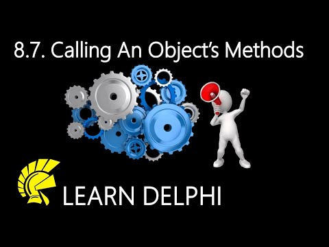 Delphi Programming Tutorial – Unit 8.7 – Calling a Delphi Object's Methods