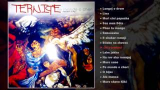 TERNIPE - Pe mande o cheri (teljes album)