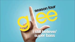 I Still Believe / Super Bass | Glee [HD FULL STUDIO]