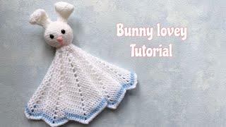 How to Crochet a bunny lovey/ baby comfort blanket/crochet baby toy