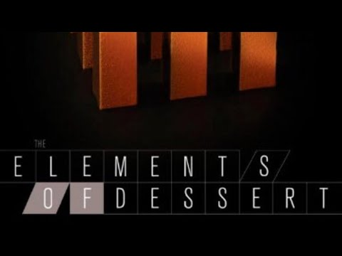 Elements of Dessert, Reviewed: The BEST Pastry Book?!