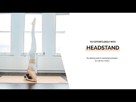 How to Fly effortlessly into Headstand - Step by Step course for Yoga Beginners