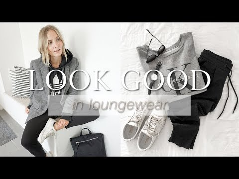 How to look good in loungewear!
