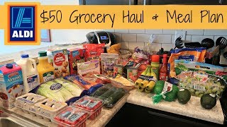 $50 Aldi Grocery Haul // Weekly Meal Plan