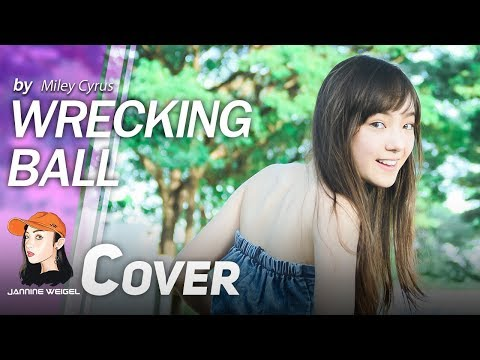 Wrecking Ball - Miley Cyrus Cover By Jannine Weigel Mp3