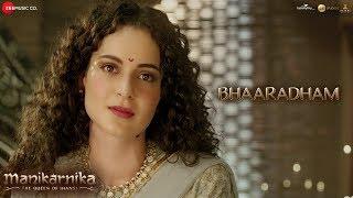 Bhaaradham - Full Video | Manikarnika - Tamil | Kangana Ranaut | Shankar Ehsaan Loy