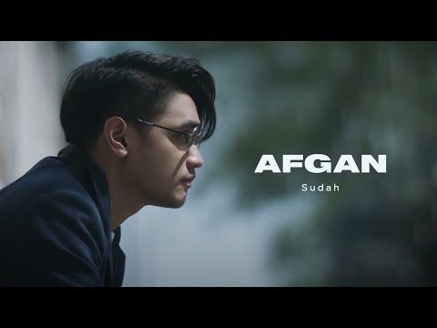 Afgan - Sudah | Official Video Clip