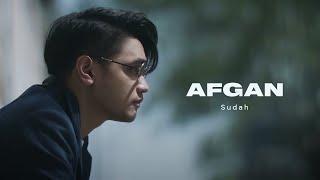 Afgan - Sudah    Clip