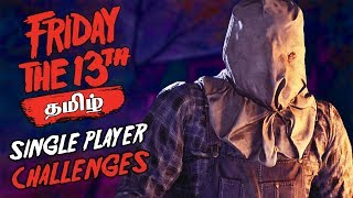 Friday the 13th Single Player Challenges 1-5 Live Tamil Gaming