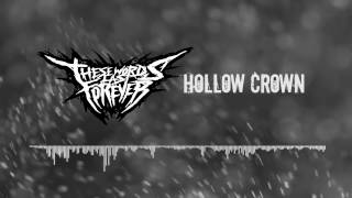 These Words Last Forever - Hollow Crown