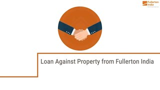 Features and Benefits of Loan Against Property