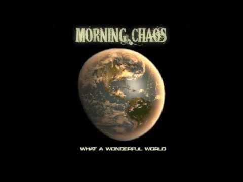 Morning Chaos -  W.A.W.W.