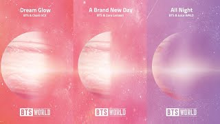 BTS World Original Soundtrack   OST Pt.1,2,3 (Dream Glow, A Brand New Day &  All Night)
