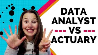 Actuary or Data Analyst - Which is better?