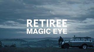 Retiree   Magic Eye Ft. Sui Zhen (Official Video)