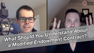 What Should You Understand About a Modified Endowment Contract?
