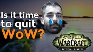 I'm Quitting WoW ?