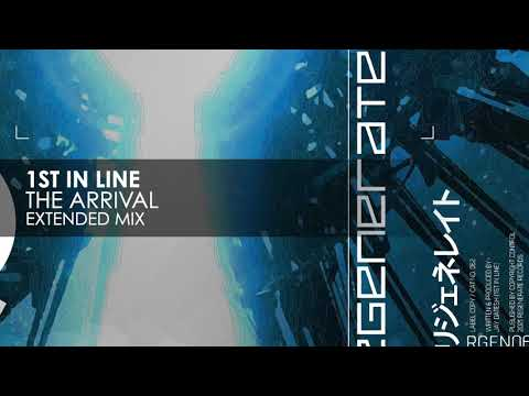 1st in Line - The Arrival