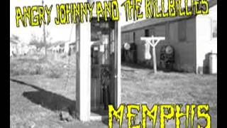 "Angry Johnny And The Killbillies ""Memphis"""