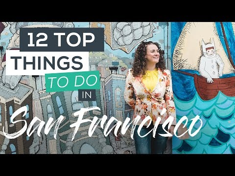 Top 12 Fun Things to do in San Francisco
