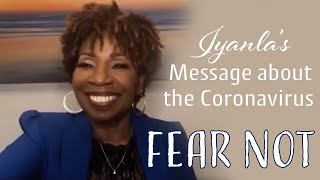 "Iyanla Vanzant's Message Regarding Corona Virus - ""Fear Not!"""