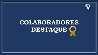 Colaborador Destaque Valmac – Maio 2020