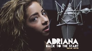 Back To The Start - SoMo (cover by Adriana)