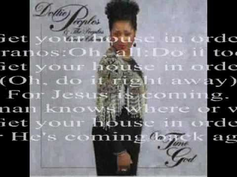 Get Your House in Order by Dottie Peoples and the People's Choice Chorale
