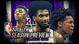 2018-19 NBA Season Preview: Sacramento Kings: De'Aaron Fox | Marvin Bagley | Bogdan Bogdanovic
