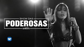 Show Das Poderosas - Anitta  (Video)