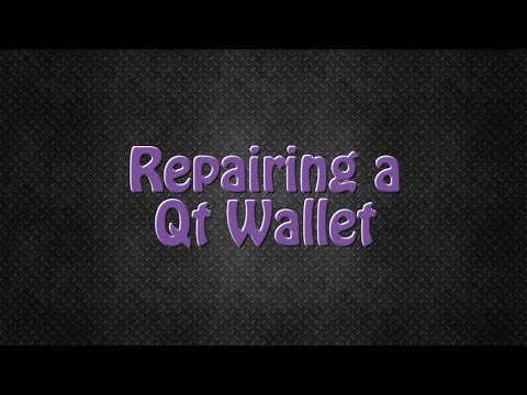 How to Repair a Qt Wallet that won't Sync.