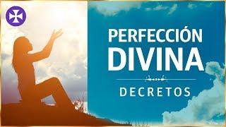 Decretos De Perfección Divina | Yo Soy Espiritual