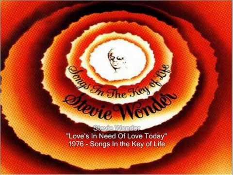 Stevie Wonder  ~ Love's In Need Of Love Today