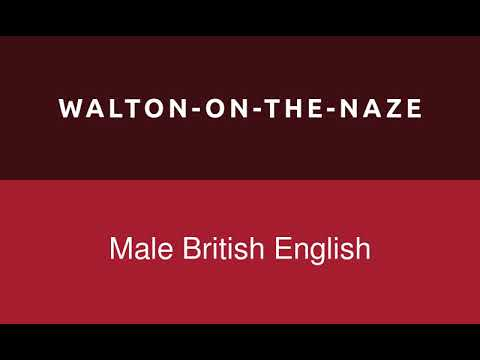 "how-to-pronounce-""waltononthenaze""-citytown-name-in-uk"