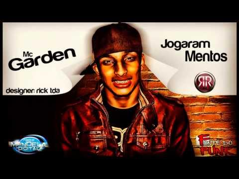 Jogaram Mentos - Mc Garden